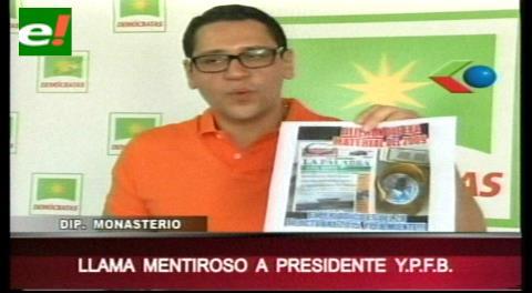 """Diputado Monasterio llamó """"mentiroso"""" al presidente de YPFB"""