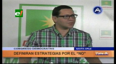 """Diputado Monasterio: """"Congreso de Demócratas definirá lineamientos para la campaña por el NO"""""""