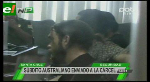 Australiano con dinamita fue enviado a Palmasola