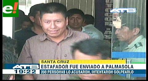 Envían a Palmasola a sujeto que estafó a más de 200 personas