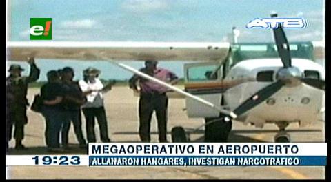 Intervienen 53 avionetas y 37 hangares en Beni