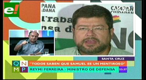"Ministro Ferreira llama ""mentiroso y desesperado"" a Samuel Doria Medina"