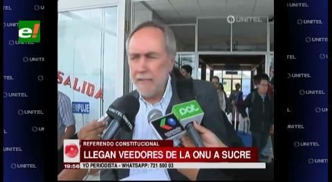 Veedores de ONU llegaron a Sucre para el referéndum constitucional