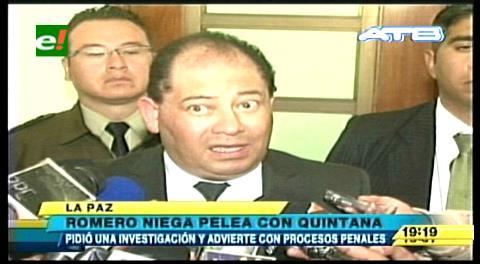 Romero niega rumores sobre una pelea con el ministro Quintana