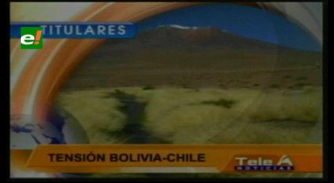 Titulares de TV: Tensión entre Bolivia y Chile por las aguas del Silala