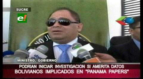 """Gobierno no descarta una investigación de bolivianos en el caso """"Panamá Papers"""""""