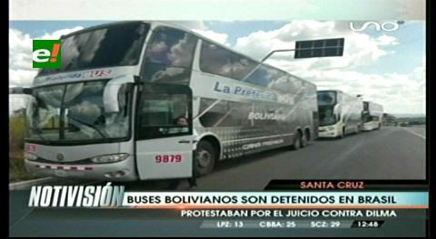 Buses con bolivianos son detenidos en Brasil, van a protestar por el juicio contra Dilma Rousseff