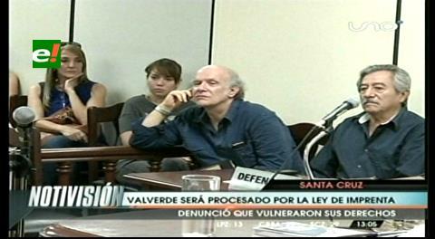 Juez da acción de libertad a Valverde y remite su caso a Tribunal de Imprenta