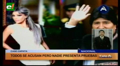 Caso Zapata: Todos se acusan pero nadie presenta pruebas