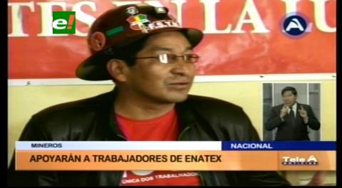 Mineros apoyan movilizaciones de Enatex