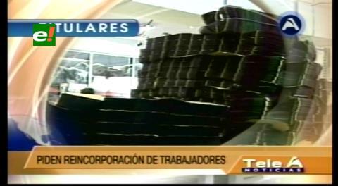 Titulares de TV: Fabriles advierten con bloqueo de caminos si no se reincorpora a los trabajadores de Enatex