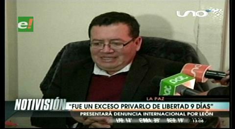 Defensa de abogado León anuncia que acudirá a organismos internacionales