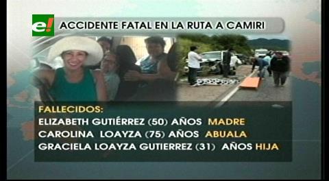 Fatal accidente deja tres mujeres fallecidas, la abuela, la madre y la hija