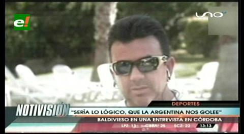 """Baldivieso: """"Sería lo lógico que Argentina nos golee"""""""