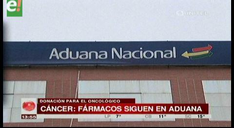 Aduana se compromete a liberar fármacos donados para el Oncológico