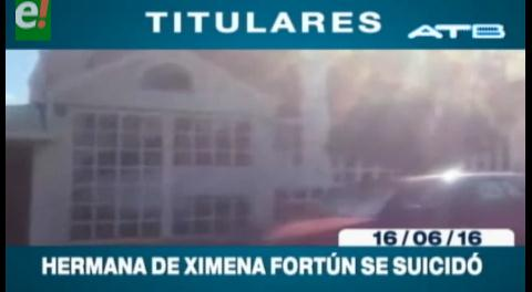 Titulares de TV: Hermana de Ximena Fortún se suicidó