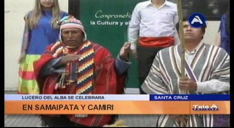 Gobernación prepara Lucero del Alba en Samaipata y Camiri