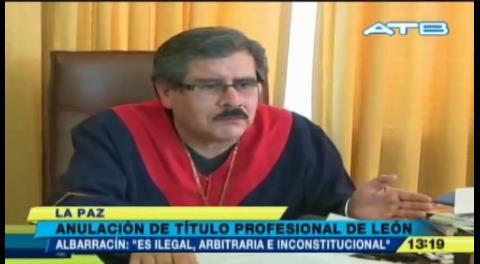 Albarracín: El Gobierno debe anular la revocatoria del título de León