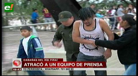 Capturan a sujeto acusado de atracar a un equipo de prensa en el río Piraí
