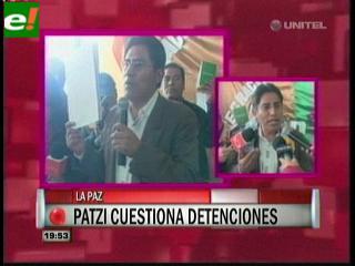 Félix Patzi cuestiona detenciones a opositores