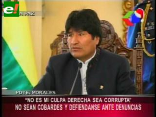 """Evo: """"No sean cobardes, no es mi culpa que la derecha sea corrupta"""""""