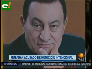 Mubarak es acusado de homicidio intencional