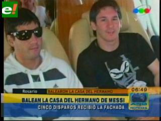 Argentina: Balean casa de hermano de Messi