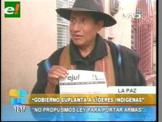 """Conamaq: """"Nunca propusimos ley para portar armas, el MAS busca perjudicarnos"""""""