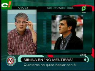 """""""Minina"""" Ardaya: """"Quinteros no trabaja bien y Bolivia futbolera no sabe lo que quiere"""""""