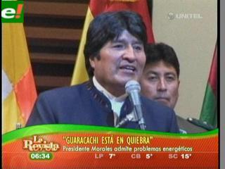 Evo admitió que Guaracachi está en quiebra