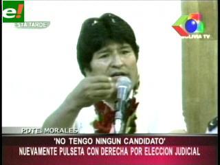 """Evo: """"No tengo ningún candidato para las elecciones judiciales"""""""