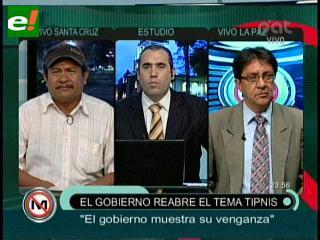 Gobierno reabre debate por el Tipnis: Panelistas coinciden que es una venganza política