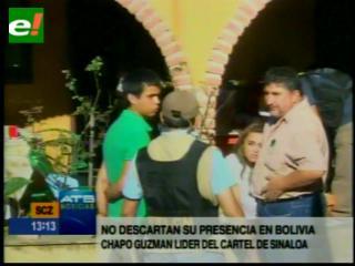 """El """"Chapo"""" Guzmán podría estar en Bolivia"""