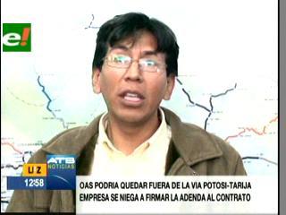 ABC da ultimátum a OAS para firmar adenda sobre la carretera Potosí-Tarija