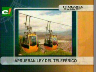 Diputados aprueban Ley del Teleférico