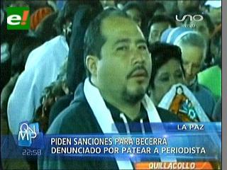 Piden procesar al Alcalde Charles Becerra de Quillacollo por haber golpeado a un periodista