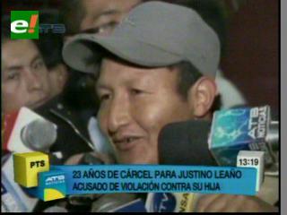 Leaño condenado a 23 años de cárcel por violación, Barral pide que se lo traslade a la cárcel de Cantumarca