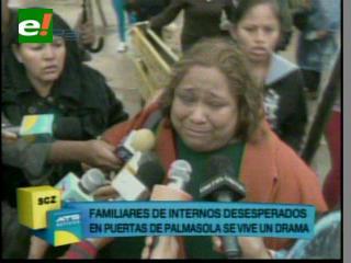 Incertidumbre y dolor fuera de la cárcel de Palmasola