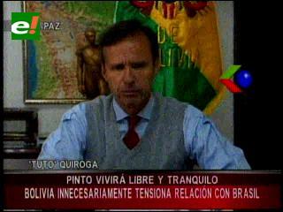 Tuto Quiroga: Garantizo que Brasil no le quitará la protección a Pinto