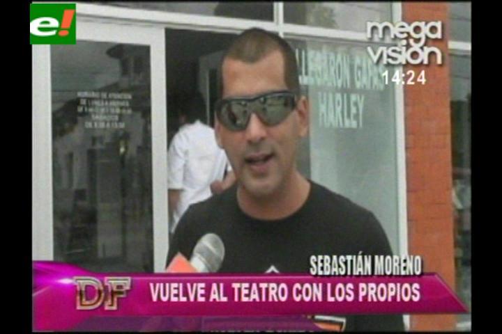 """Sebastián Moreno vuelve al teatro con """"Los Propios"""""""