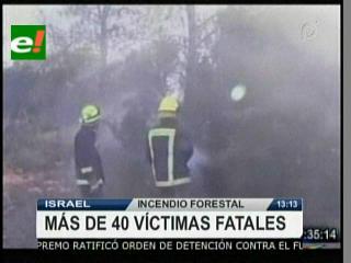Incendio forestal en Israel deja el saldo de 41 personas muertas