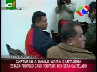 """Capturan a Danilo Waira, involucrado por los hechos de """"El Porvenir"""""""