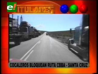 Cocaleros y transportistas bloquean ruta Cochabamba – Santa Cruz contra el gasolinazo