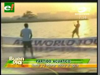 Rafael Nadal y Roger Federer jugaron tenis acuático