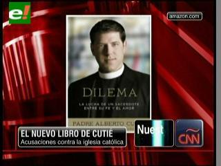 "Padre Alberto critica a líderes de la Iglesia Católica en nuevo libro ""Dilema"""