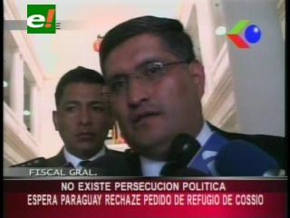 Fiscal General espera que Paraguay niegue pedido de asilo político a Mario Cossío