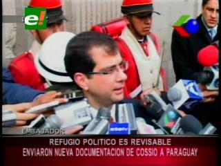 """Embajador paraguayo: """"Refugio político de Mario Cossío es revisable"""""""