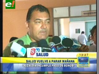 Santa Cruz: Sector salud para actividades el día martes, Alcalde descalifica la medida