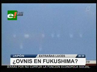 ¿Ovnis en Fukushima?