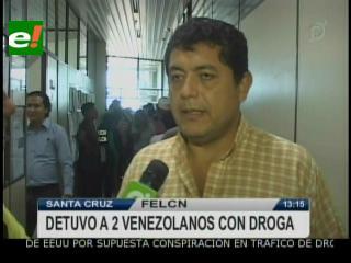 Santa Cruz: FELCN detiene a dos venezolanos con cocaína líquida